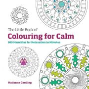 Little Book of Colouring for Calm - Madonna Gauding